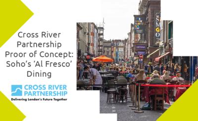 Cross River Partnership Vivacity Programme - Soho Al Fresco Proof of Concept