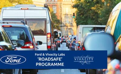 Ford UKI & Vivacity RoadSafe Programme